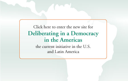 Deliberating in a Democracy in the Americas